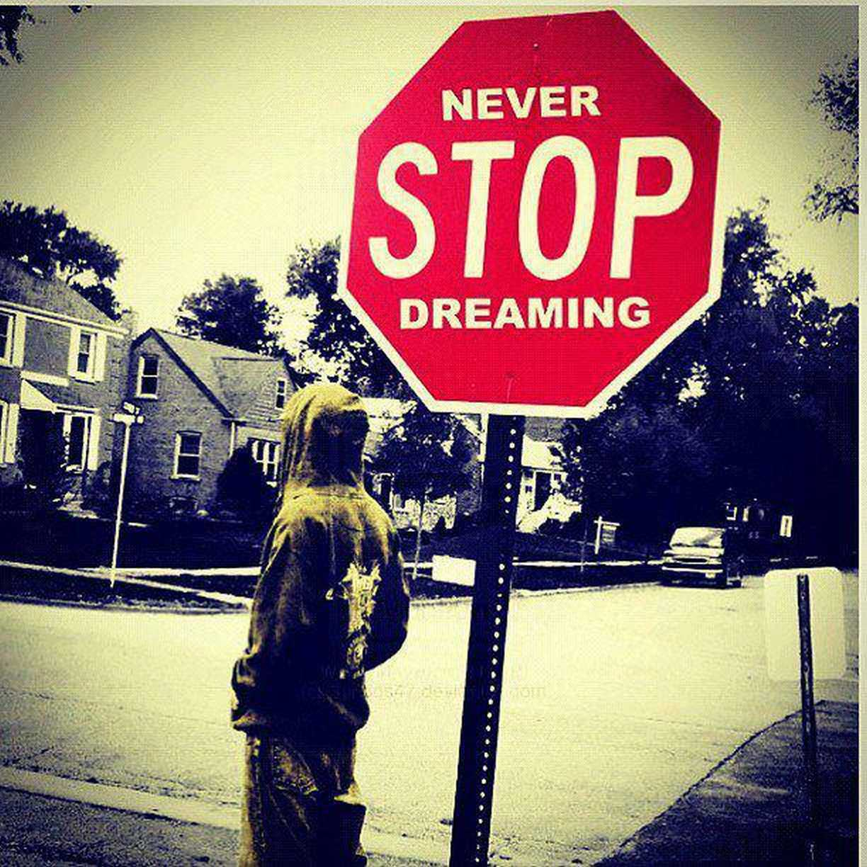 Never Stop Dreaming Quotes Quotesgram
