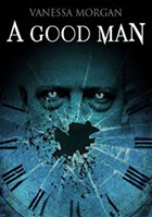 A Good Man by Vanessa Morgan