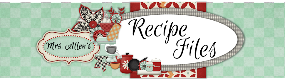 Mrs. Allen's Recipe Files