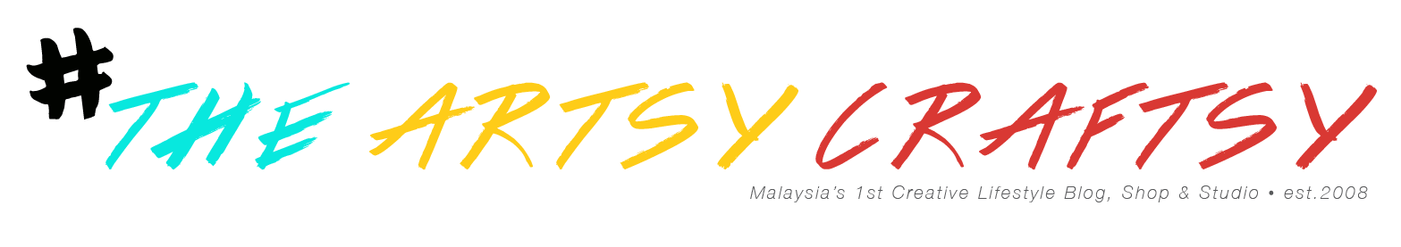 Malaysia DIY, Art, Crafts, Creativity and Lifestyle | The Artsy Craftsy