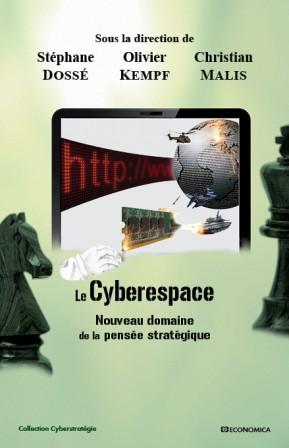 Cyberespace, nouveau domaine de la pensée stratégique
