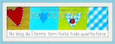"""Banner da Blogagem Coletiva """"Te Contei?"""" do Blog """"E de Etienne"""""""