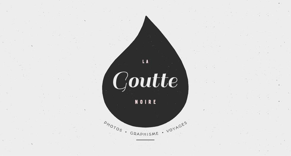 La Goutte Noire. | Photos, Graphisme, Food, Voyage & More |