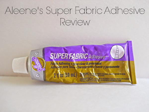 Aleene's Super Fabric Adhesive Review