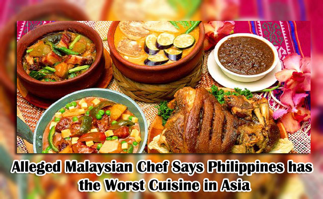 Alleged Malaysian Chef Says Philippines has the Worst Cuisine in Asia