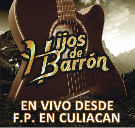 Los Hijos de Barron - En Vivo Fiesta Privada De Chikilin Avendaño CD Album 2013