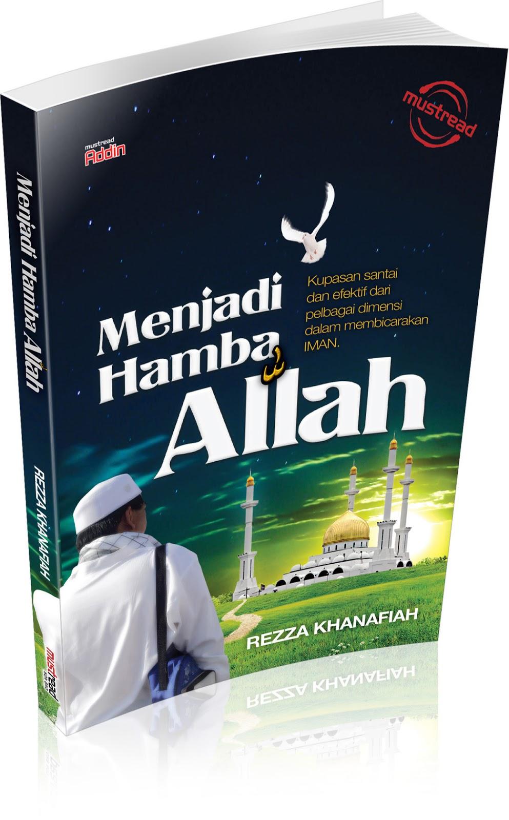 """Buku """"Menjadi Hamba Allah"""" Telah Terbit"""