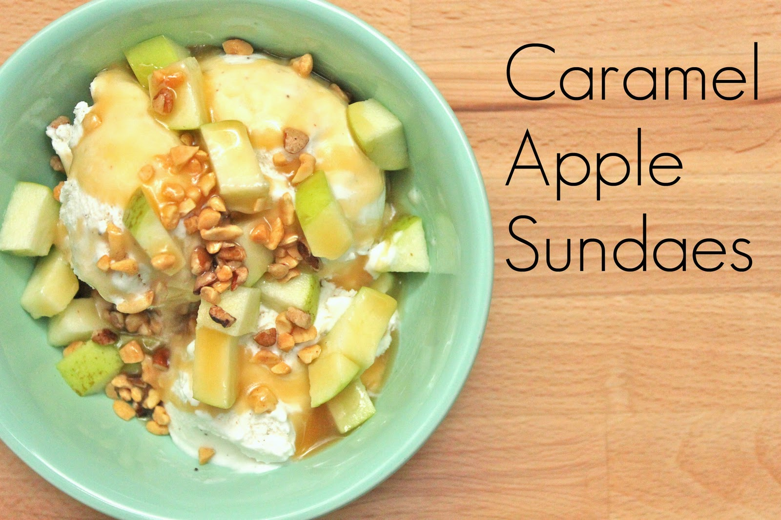 Smashed Peas and Carrots: Caramel Apple Sundaes {Recipe}