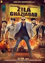 Zila Ghaziabad-2013 Hindi movie