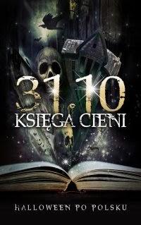 31.10, księga cieni, halloween po polsku, antonina kostrzewa
