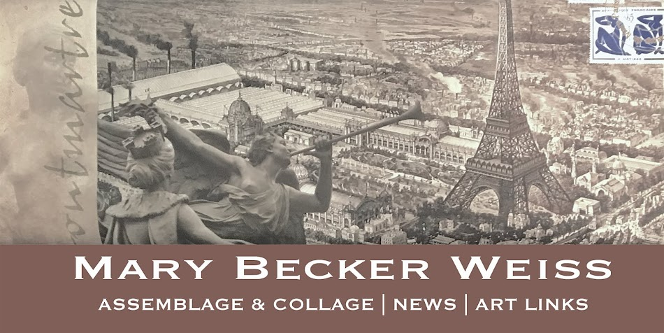 Mary Becker Weiss : Assemblage and Collage