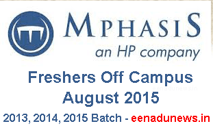 Mphasis Freshers Walkins in August 2015, Mphasis Off Campus Drive 3rd to 7th  August 2015, Mphasis BSc Walkins 2015, Mphasis Off Campus For Freshers 2013, 2014, 2015 Batch candidates, Mphasis Off Campus August 2015