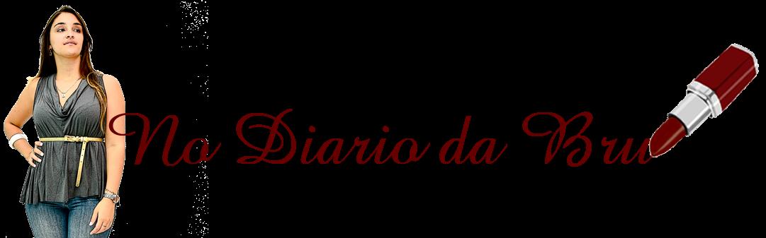 No Diário da Bru