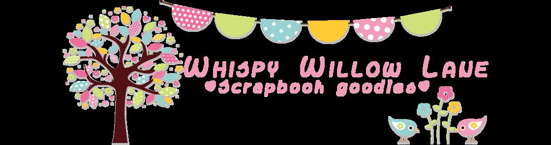 Whispy Willow Lane