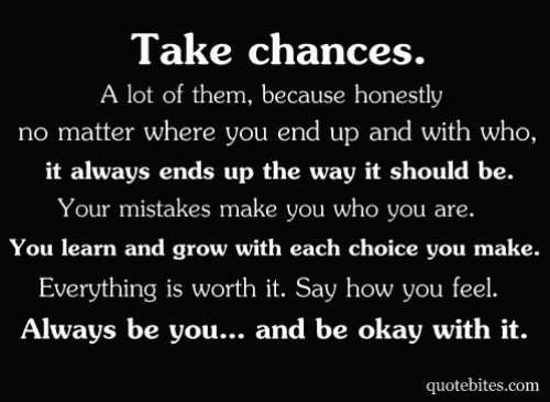 quotes about taking chances - photo #42