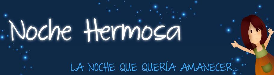 NOCHE HERMOSA