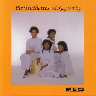 THE TRUTHETTES - Making A Way 1985
