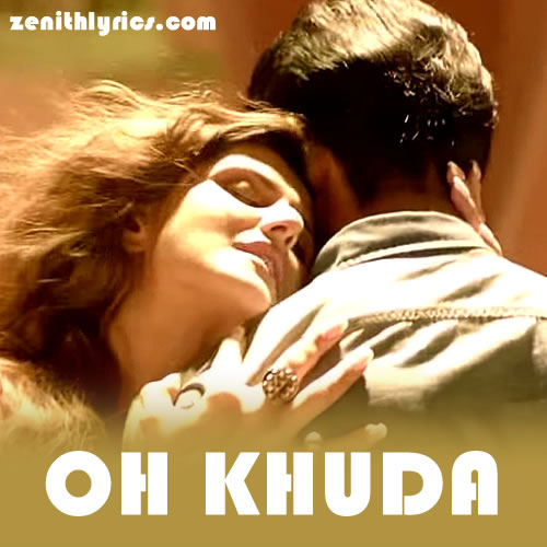 Oh Khuda - Hate Story 3