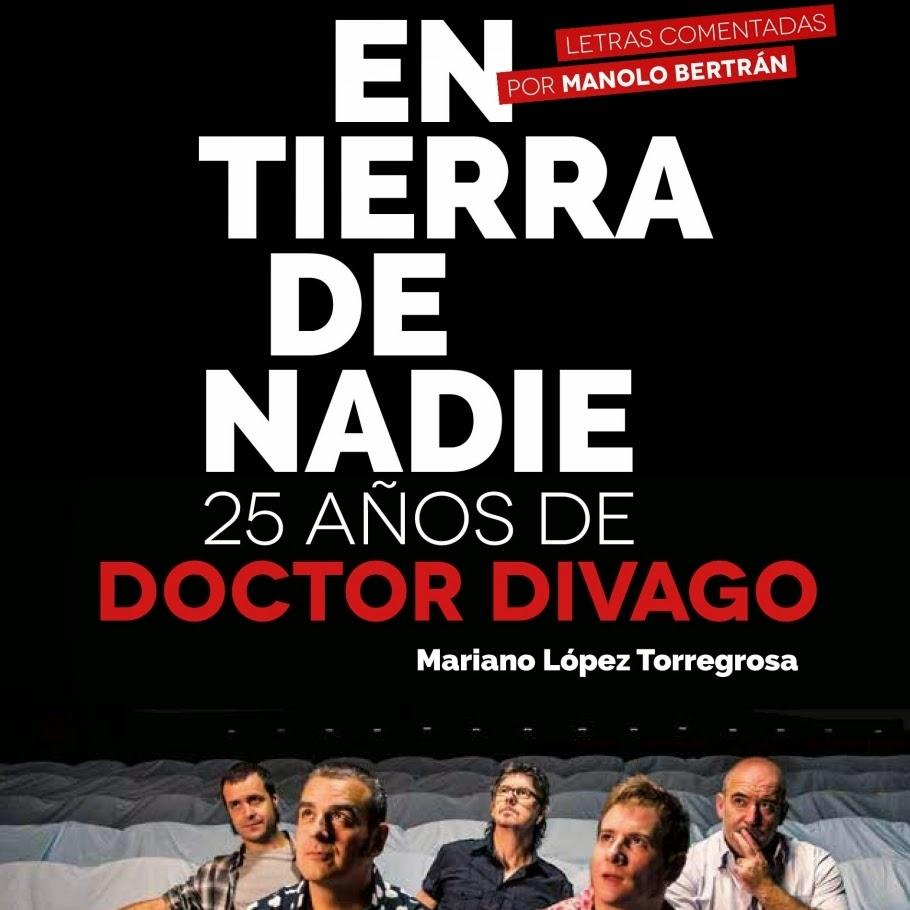 En tierra de nadie, 25 años de Doctor Divago - Mariano López Torregrosa