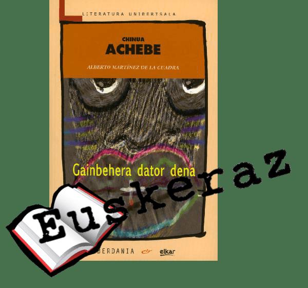 Gainbehera dator dena, Chinua Achebe