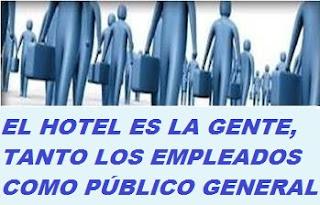 EL HOTEL ES LA GENTE......JPG__Www.cosasycasosdehotelesyrestaurantes.blogspot.com