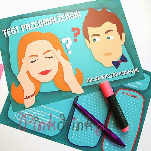 """Na Waszym wieczorze panieńskim koniecznie przeprowadźcie """"Test Przedmałżeński""""! ;)"""