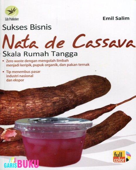 http://garisbuku.com/shop/sukses-bisnis-nata-de-cassava-skala-rumah-tangga/