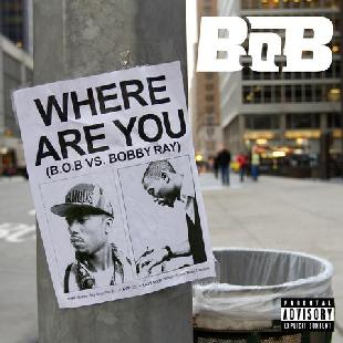 B.o.B - Where Are You