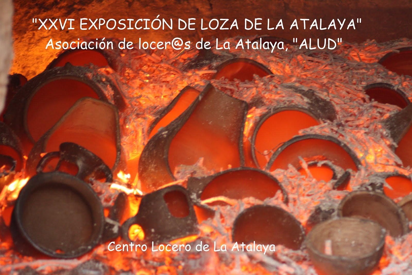 """""""XXVI EXPOSICIÓN DE LOZA DE LA ATALAYA"""""""