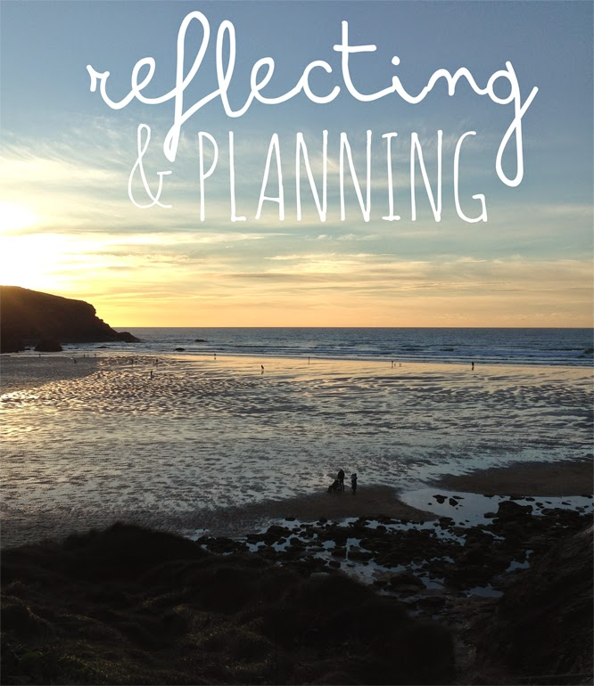 reflect and plan for the new year ahead - www.somethingimade.co.uk