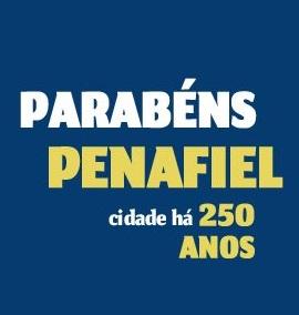 Parabéns Penafiel! Cidade há 250 anos!