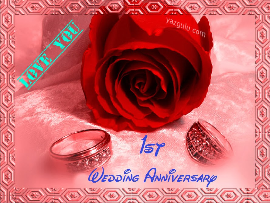 Happy 1st Marriage Anniversary Happy 1st Wedding Anniversary Happy