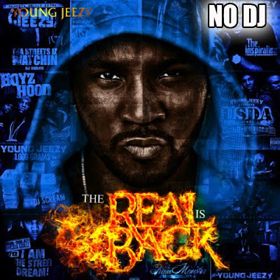 Young_Jeezy-The_Real_Is_Back_(No_DJ)-(Bootleg)-2011