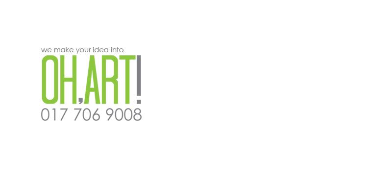 Oh Art - We Make Your Idea Into An Art