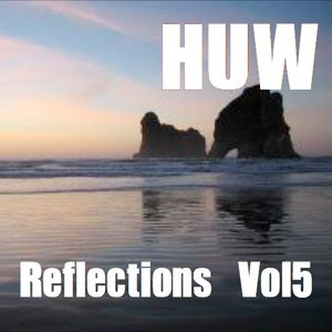 HUW - Reflections Vol 5