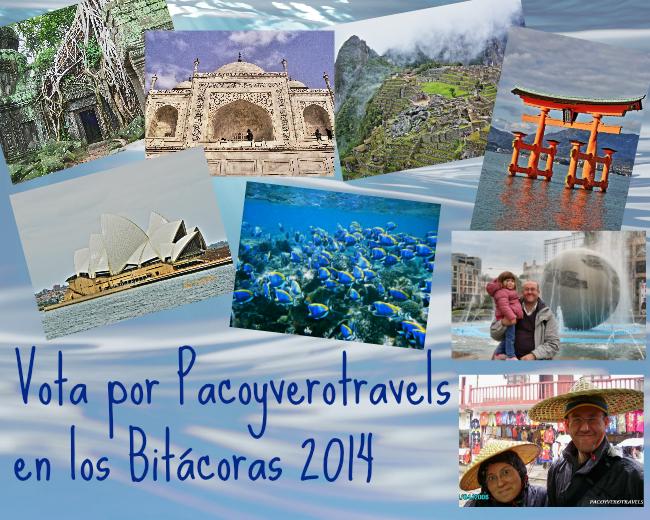 Vota por Pacoyverotravels.com en los Premios Bitácoras 2014