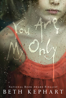 Review: You Are My Only by Beth Kephart