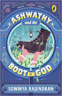 Books: Ashwathy and the Boot of God by Sowmya Rajendran (Age: 12+)