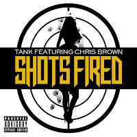 Tank. Shots Fired (feat. Chris Brown)