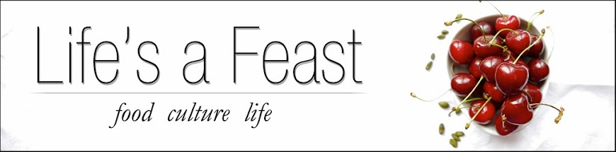 Life's a feast