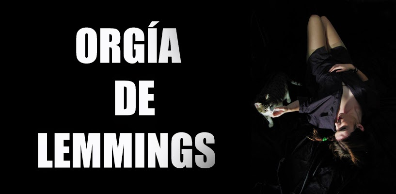 ORGIA DE LEMMINGS