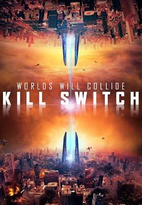 Kill Switch Torrent – BluRay 720p/1080p Legendado