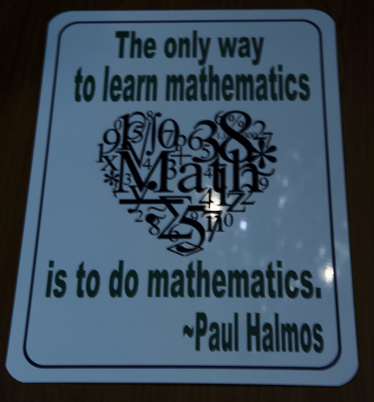 quotes about math If people do not believe that mathematics is simple, it is only because they do not realize how complicated life is ~john louis von neumannmathematics.