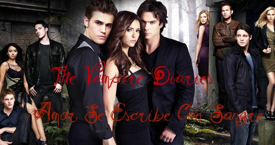 """The Vampire Diaries """"Amor Se Escribe Con Sangre"""""""