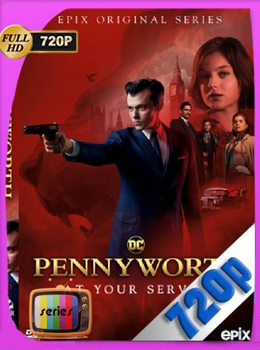 Pennyworth Temporada 1 (2019) x265 [720p] [Latino] [GoogleDrive] [RangerRojo]