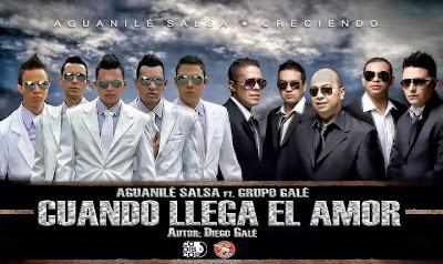 ► Cuando Llega el Amor - Aguanilé Salsa Ft Grupo Galé