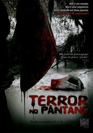 Filme Terror no Pântano 2006 Torrent