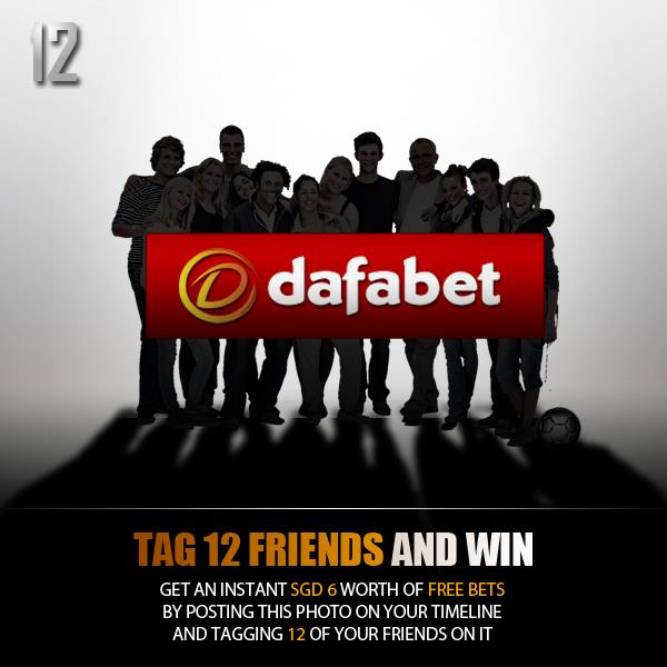 win an instant Free Bet SGD 6 worth for posting promo pics on your timeline and tag 12 friends!