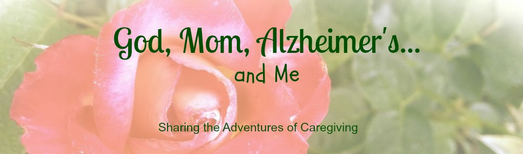 God, Mom, Alzheimer's and Me