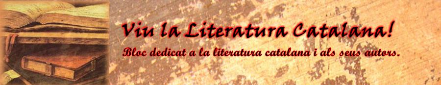 Viu la Literatura Catalana!